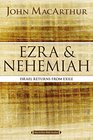 Ezra and Nehemiah Israel Returns from Exile