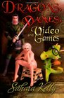 Dragons Dames and Video Games
