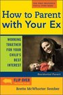 How to Parent with Your Ex Working Together for Your Child's Best Interest
