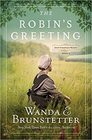 The Robin's Greeting Amish Greenhouse Mystery 3
