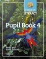 Focus on Literacy Pupil Textbook Bk4