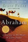 Abraham : A Journey to the Heart of Three Faiths