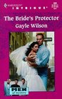 The Bride's Protector (Men of Mystery, Bk 1) (Harlequin Intrigue, No 509)
