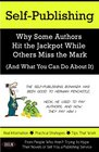 Self-Publishing Why Some Authors Hit the Jackpot While Others Miss the Mark