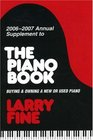 20062007 Annual Supplement to IThe Piano Book/I Buying  Owning a New or Used Piano