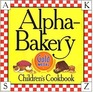 Alpha-Bakery Children's Cookbook