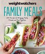 Weight Watchers Family Meals 250 Recipes for Bringing Family Friends and Food Together