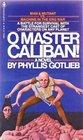 O Master Caliban