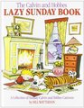 The Calvin and Hobbes Lazy Sunday Book A Collection of Sunday Calvin and Hobbes Cartoons