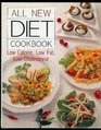 All New Diet Cookbook: Low Calorie Low Fat Low Cholesterol