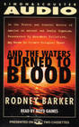 And The Waters Turned To Blood The Ultimate Biological Threat