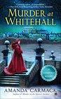 Murder at Whitehall (Elizabethan Mystery, Bk 4)