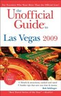 The Unofficial Guide to Las Vegas 2009