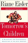 Tomorrow's Children A Blueprint for Partnership Education for the 21st Century