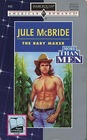 The Baby Maker (More Than Men) (Harlequin American Romance, No 599)