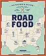 Roadfood An Eater's Guide to the 1000 Best Local Hot Spots and Hidden Gems Across  America