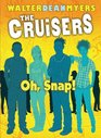 Cruisers Book 4 Oh Snap