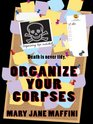 Organize Your Corpses (Wheeler Large Print Cozy Mystery)