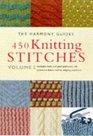 450 Knitting Stitches - Volume 2 (Harmony Guides)