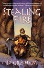 Stealing Fire (Numinous World, Bk 2)