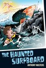 The Haunted Surfboard