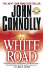 The White Road (Charlie Parker, Bk 4)
