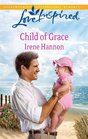 Child of Grace (Love Inspired, No 613)