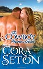The Cowboy Imports a Bride (Cowboys of Chance Creek) (Volume 3)