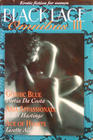 Black Lace Omnibus III: Erotic Fiction for Women: Gothic Blue / Aria Appassionata / Ace of Hearts
