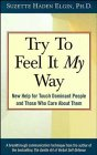 Try to Feel It My Way New Help for Touch Dominant People and Those Who Care About Them