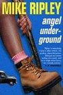 Angel Underground