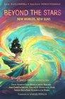 Beyond the Stars New Worlds New Suns a space opera anthology