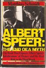 Albert Speer The End of a Myth