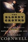 The Bloody Ground (Starbuck Chronicles, Bk 4)