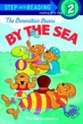 The Berenstain Bears by the Sea (Step into Reading, Step 2)