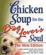 Chicken Soup for the Dog Lover's Soul The Mini Edition