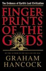 Fingerprints of the Gods : The Evidence of Earth's Lost Civilization