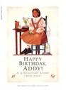 Happy Birthday, Addy!: A Springtime Story  (Addy,  Bk 4) (American Girls)