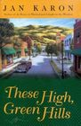 These High Green Hills (Mitford, Bk 3)