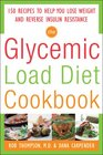 The Glycemic Load Diet Cookbook:150 Recipes to Help You Lose Weight and Reverse Insulin Resistance