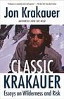 Classic Krakauer Essays on Wilderness and Risk