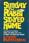 Sunday the Rabbi Stayed Home (Rabbi Small, Bk 3)