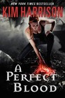 A Perfect Blood (Hollows, Bk 10)