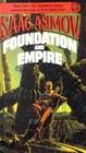 Foundation and Empire (Foundation, Bk 2)