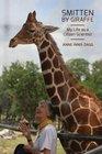 Smitten by Giraffe My Life as a Citizen Scientist