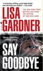 Say Goodbye (FBI Profiler, Bk 6)