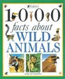 1000 Facts About Wild Animals (1000 Facts about)