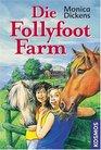Die Follyfoot-Farm Sammelband