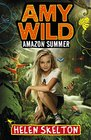 Amazon Summer (Amy Wild, Bk 1)