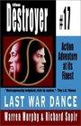 Last War Dance (Destroyer, Bk 17)